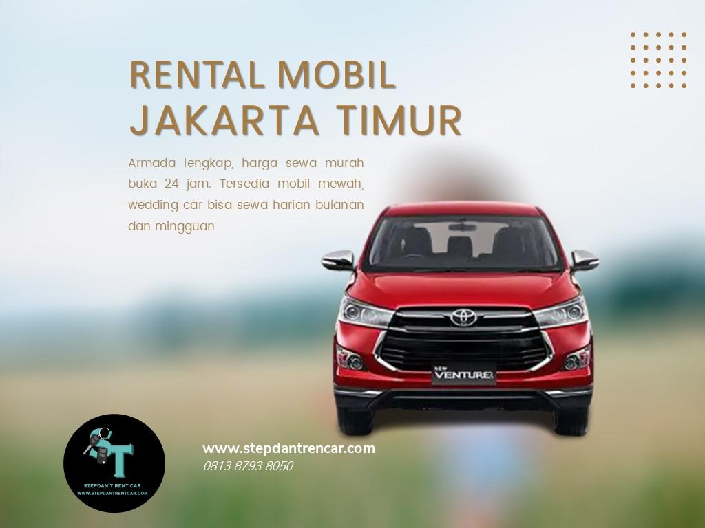 Rental Mobil Jakarta Timur Booking Mudah Sewa Murah